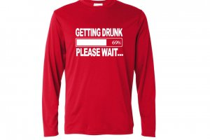 Getting Drunk Long Sleeve